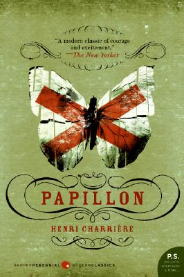 Papillon - Charriere, Henri, and Wilson, June P (Translated by), and Michaels, Walter B (Translated by)