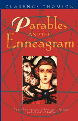 Parables and the Enneagram - Thomson, Clarence