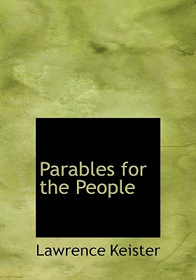 Parables for the People - Keister, Lawrence