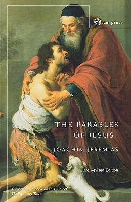 Parables of Jesus - Jeremias, Joachim