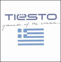 Parade of the Athletes - Tiësto