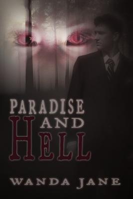 Paradise and Hell - Jane, Wanda
