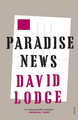 Paradise News - Lodge, David