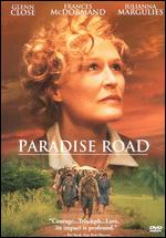 Paradise Road - Bruce Beresford
