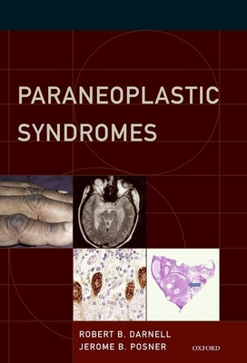 Paraneoplastic Syndromes - Darnell, Robert B, PhD