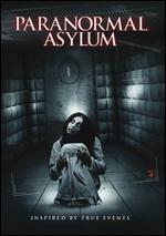 Paranormal Asylum - Nimrod Zalmanowitz