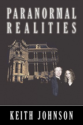 Paranormal Realities - Johnson, Keith
