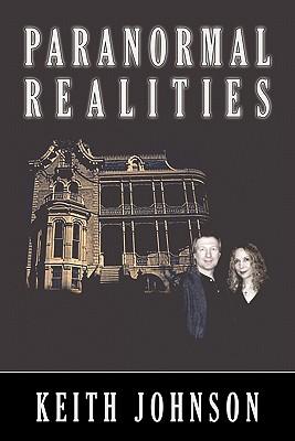 Paranormal Realities - Johnson, Keith
