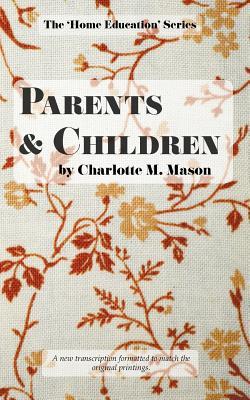 Parents and Children - Mason, Charlotte M
