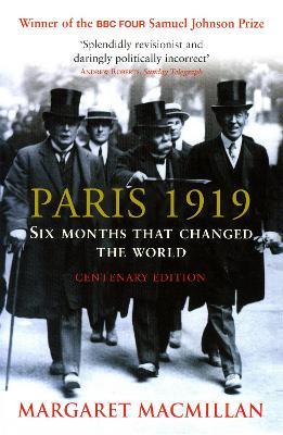 Paris 1919 - MacMillan, Margaret