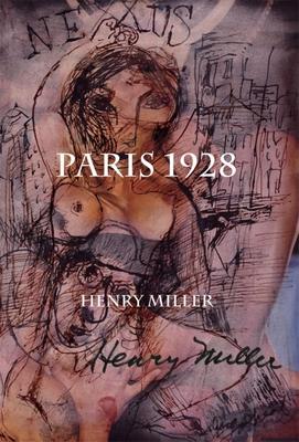 Paris 1928: Nexus II - Miller, Henry