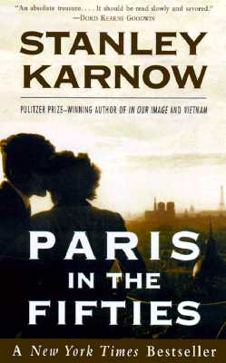 Paris in the Fifties - Karnow, Stanley
