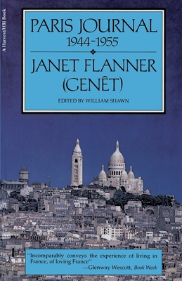 Paris Journal, 1944-1955 - Flanner, and Shawn, William (Editor)