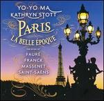 Paris: La Belle Époque - Yo-Yo Ma / Kathryn Stott