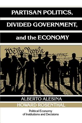 Partisan Politics, Divided Government, and the Economy - Alesina, Alberto, and Rosenthal, Howard