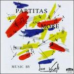 Partitas And More