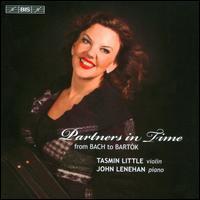 Partners in Time: From Bach to Bartok - John Lenehan (piano); Tasmin Little (violin)