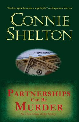 Partnerships Can Be Murder: The Third Charlie Parker Mystery - Shelton, Connie