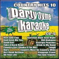 Party Tyme Karaoke: Country Hits, Vol. 10 - Karaoke