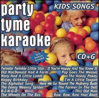Party Tyme Karaoke: Kids Songs - Karaoke