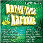Party Tyme Karaoke: Super Hits, Vol. 2