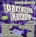 Party Tyme Karaoke: Super Hits, Vol. 23