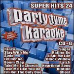 Party Tyme Karaoke: Super Hits, Vol. 24