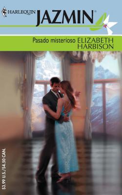 Pasado Misterioso - Harbison, Elizabeth
