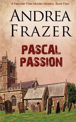 Pascal Passion - Frazer, Andrea