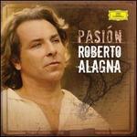 Pasión - Roberto Alagna (tenor); Orchestre de Paris; Yvan Cassar (conductor)