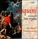 Pasquini: Sonatas for Two Organs