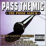Pass the Mic: The Posse Album