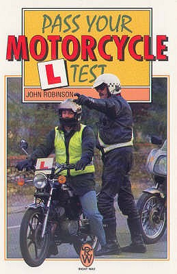 Pass Your Motor Cycle L-test - Robinson, John