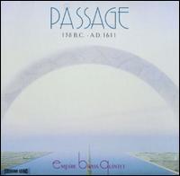 Passage 138 B.C. - A.D. 1611 - Empire Brass Quintet