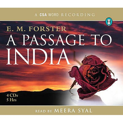 Passage To India - Forster, E. M., and Syal, Meera (Read by)