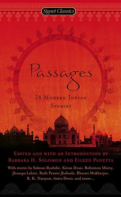 Passages: 24 Modern Indian Stories - Solomon, Barbara H (Editor)