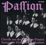 Passion: Choräle aus der Matthäus-Passion