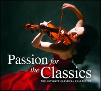 Passion for the Classics - Balázs Szokolay (piano); Budapest Haydn Quartet; Fine Arts Quartet; Miriam Gauci (vocals); Nick d'Angiolillo (sequencing);...