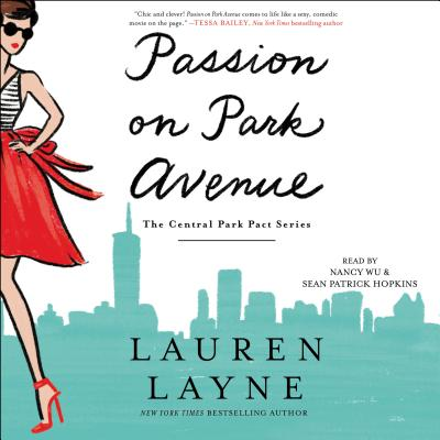 Passion on Park Avenue - Layne, Lauren, and Wu, Nancy (Read by), and Hopkins, Sean Patrick (Read by)