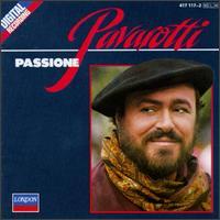 Passione - Comunale di Bologna; Luciano Pavarotti (tenor); Theater Orchestra