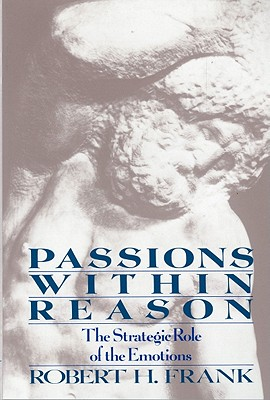 Passions Within Reasons - Frank, Robert H