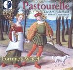 Pastourelle: The Art of Machaut and the Trouvêres