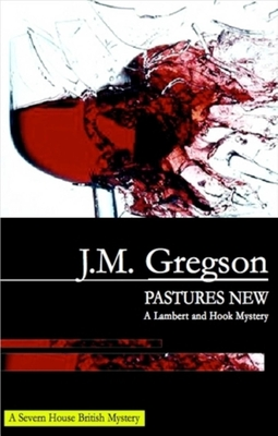 Pastures New - Gregson, J M