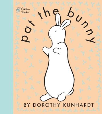 Pat the Bunny - Kunhardt, Dorothy
