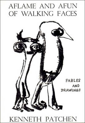 Patchen Aflame & Afun of Walking Faces - Patchen, Kenneth