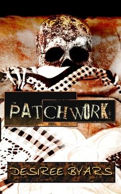 Patchwork - Tone, Lisa Lee (Editor), and Byars, Desiree