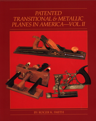 Patented Transitional & Metallic Planes in America - Smith, Roger K.