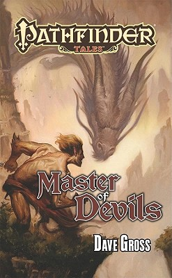 Pathfinder Tales: Master of Devils - Gross, Dave, and Sutter, James (Editor), and Mona, Erik (Editor)