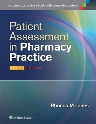 Patient Assessment in Pharmacy Practice - Jones, Rhonda M, Pharm