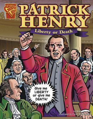 Patrick Henry: Liberty or Death - Glaser, Jason